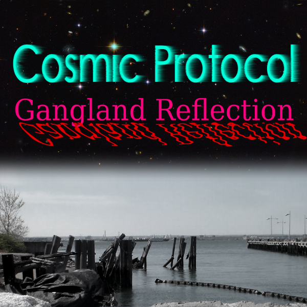 Cosmic Protocol band, Gangland Reflection, with concern for Earth, wildlife, all life and preservation of environment